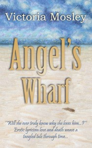 Victoria Mosley - Angel's Wharf - Kindle Cover