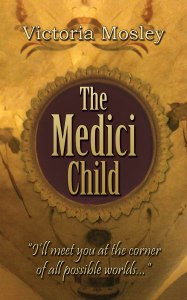 Victoria Mosley - The Medici Child - Kindle Cover